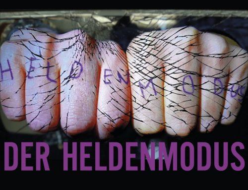Der Heldenmodus – COMEDIA-Theater