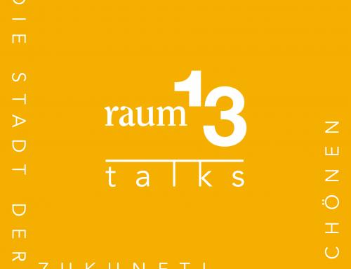 Talks – Die Diskussionsrunde zur Stadt der Zukunft – raum13 gGmbH